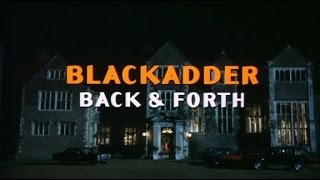 Blackadder Back and Forth Full Movie
