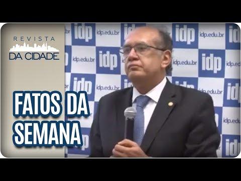 Polêmicas Do Ministro Gilmar Mendes - Revista Da Cidade (29/08/2017)