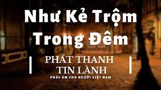 Kẻ Trộm - Phát Thanh Tin Lành