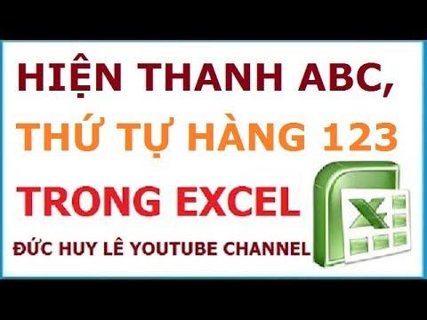 Hiện thanh ABC và cột số thứ tự hàng 123 trong Excel