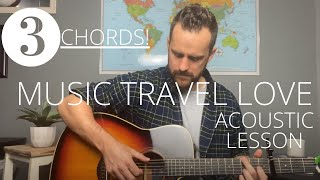 Music Travel Love // Lean On Me (Bill Withers cover) --- Acoustic Guitar Lesson/Tutorial [EASY]