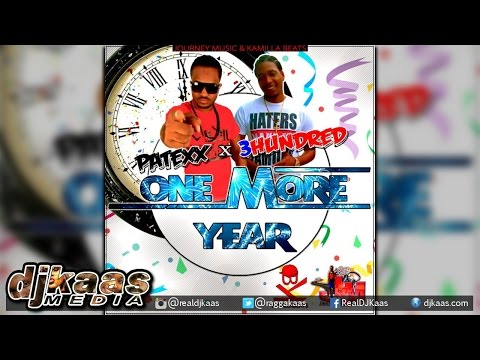 Patexx & 300 - One More Year ▶Journey...
