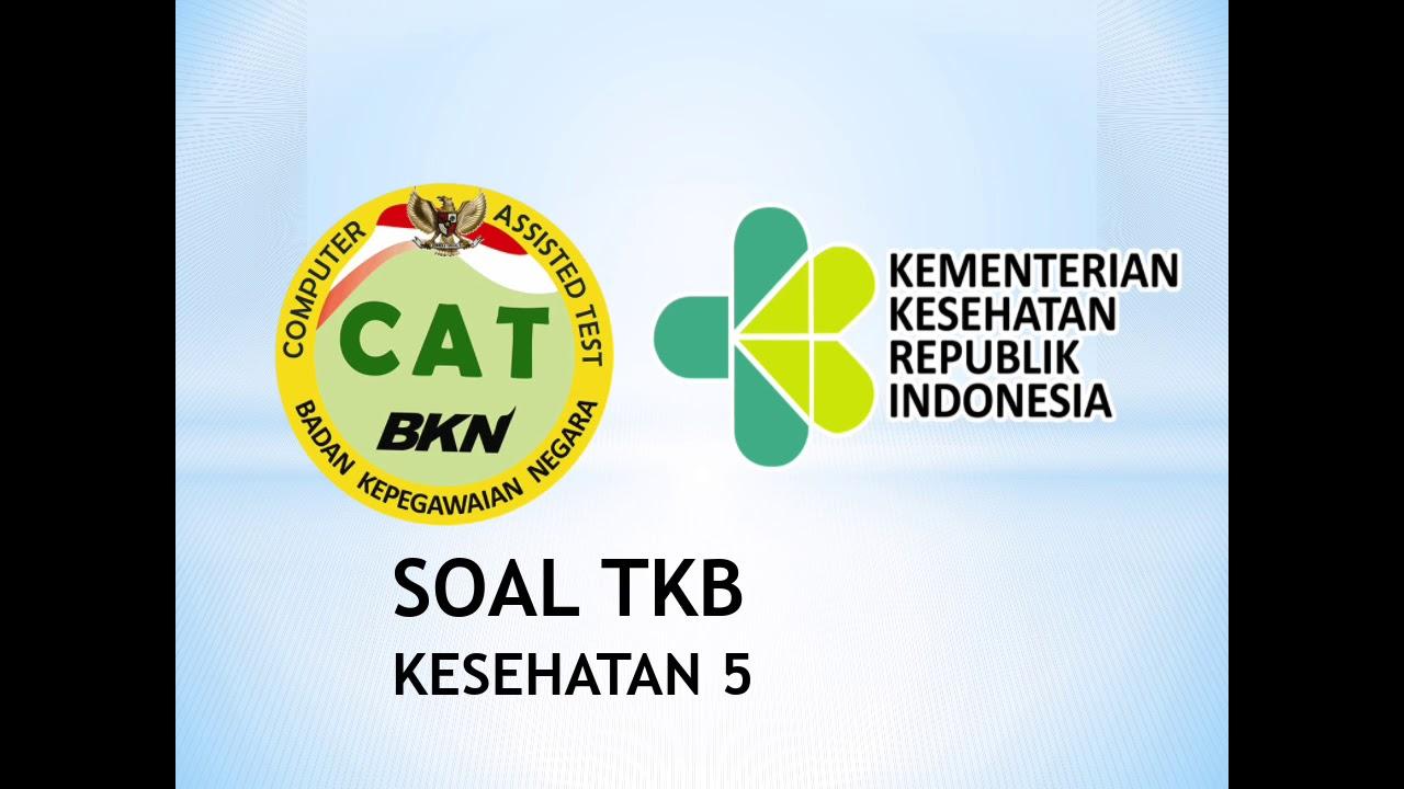 Contoh Soal Bag 5 Tkb Kesehatan Cpns Pppk 2019