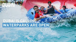 Dubai waterparks reopen with a splash