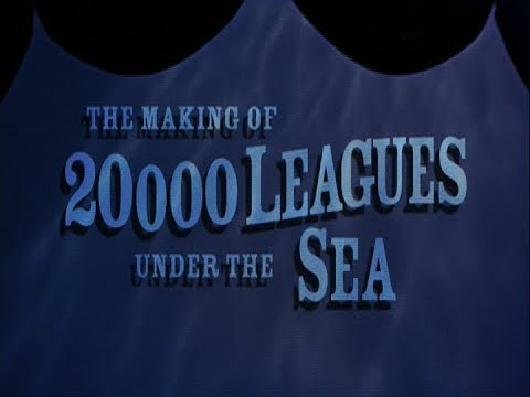 The Making of 20,000 Leagues Under The Sea (Full Documentary)