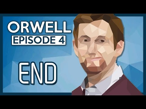 Let's Play Orwell [Episode 4] Part 4 - Ending [Orwell Game Let's Play/Gameplay]