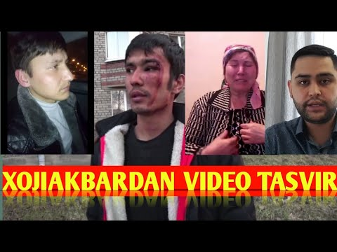 XOJIAKBAR TOMONDAN YUBORILGAN VIDEO TASVIR