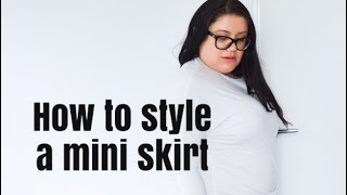 How to style a mini skirt | Elegance Of She