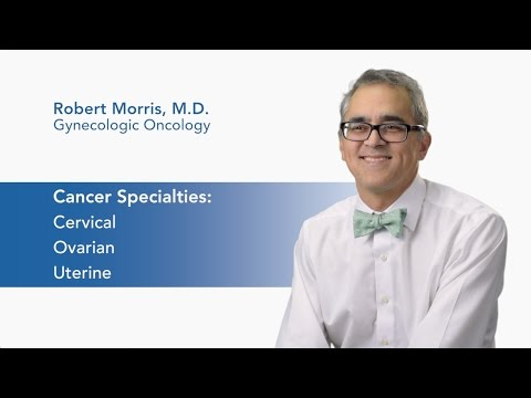 Meet Dr. Robert Morris - Gynecologic Oncology  video thumbnail