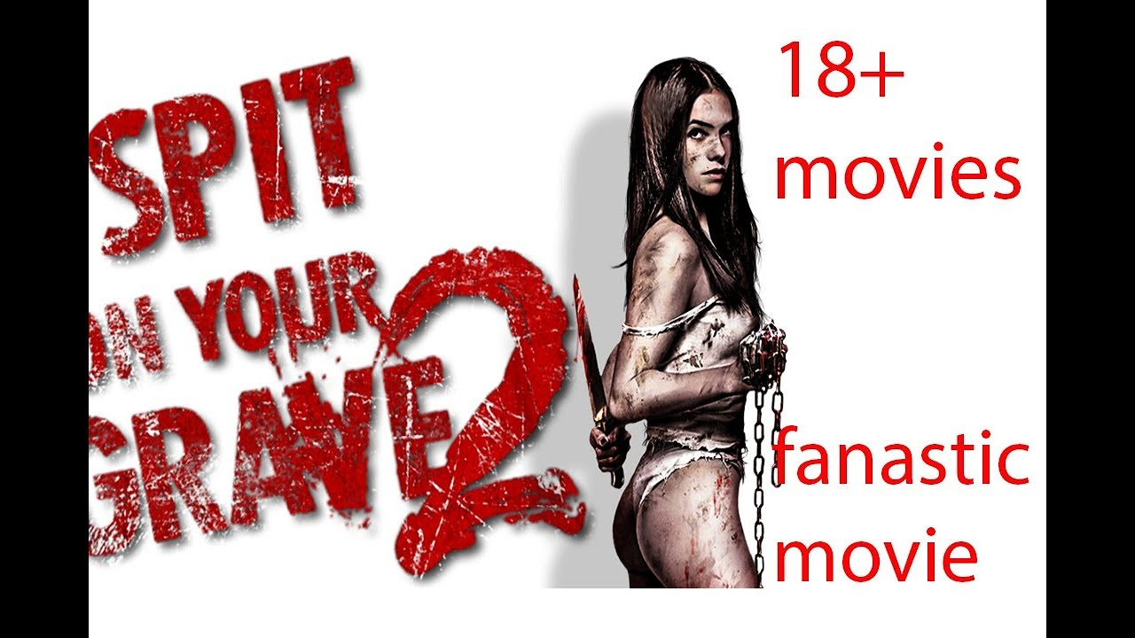 i spit on your grave 2 full movie download movies counter