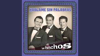Provided to YouTube by TuneCore Bésame Mucho · Los Panchos Háblame ...