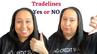 The Case For OR AGAINST Tradelines.