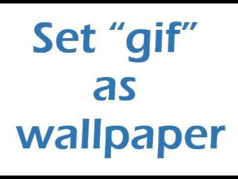 How To Set Gif As Wallpaper On Your Android Less Than 2 Minutes
