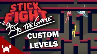 CUSTOM LEVELS UPDATE  Stick Fight The Game w Ze Chilled  GaLm