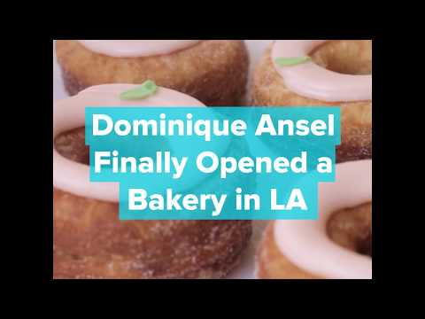 Dominique Ansel Finally Opened A Bakery in Los Angeles