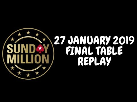 $109 Sunday Million 27 January 2019: Final Table Replay