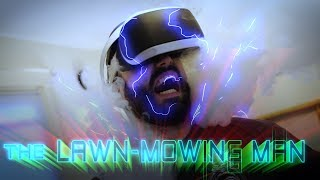 The Lawn-Mowing Man