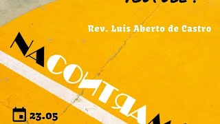 NACONTRAMÃO! - Culto de Jovens da IP Nova Lima