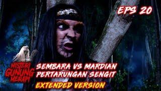 Download Video Sembara VS Mardian! Duel Antara Yang menentukan Nasib Warga Part 2 - Misteri Gunung Merapi Eps 20 MP3 3GP MP4
