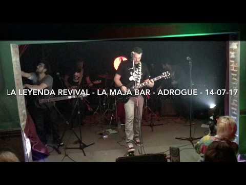 LA LEYENDA REVIVAL - 20 AÑOS - LA MAJA BAR - ADROGUE - 14-07-17
