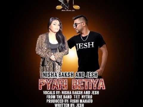 Nisha Baksh & Jesh - Pyari Betiya (2019 Chutney Soca)
