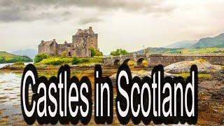 Castles in Scotland - Tour Guide