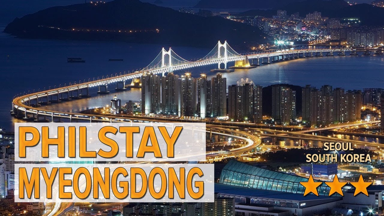 Philstay Myeongdong Hotel Review Hotels In Seoul Korean Hotels