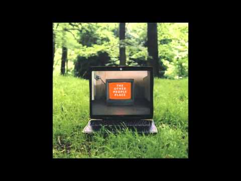The Other People Place - Lifestyles Of The Laptop Cafe