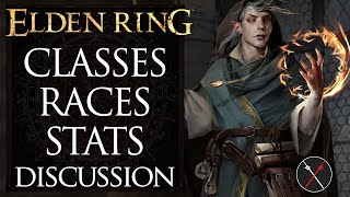 Elden ring classes, races & stats: character creation and progression gameplay discussion theory. as we wait for the announcement of a release date elden...
