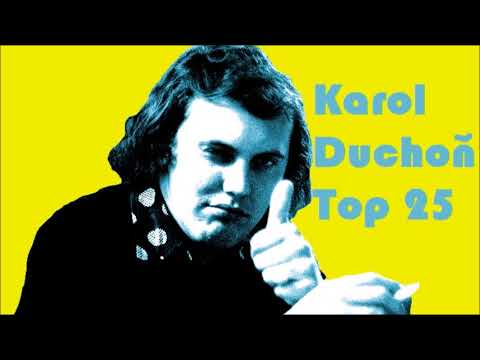 Karol Duchoň Top 25 (1971 - 1985)
