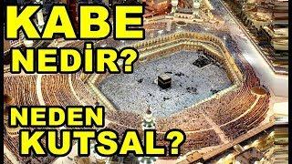 Kabe <b>Nedir</b>? <b>Neden</b> Kutsal?