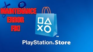 Video PSN Store Under Maintenance Error Fix! (2017) download MP3, 3GP, MP4, WEBM, AVI, FLV November 2017