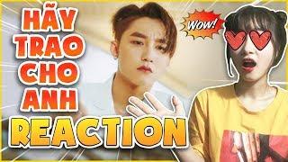 HÃY TRAO CHO ANH - Sơn Tùng ft. Snopp Dogg   LinhSara Reaction