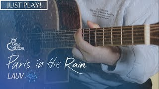 Paris in the Rain - Lauv [연주 l Acoustic Guitar Cover l 통기타 커버 ]