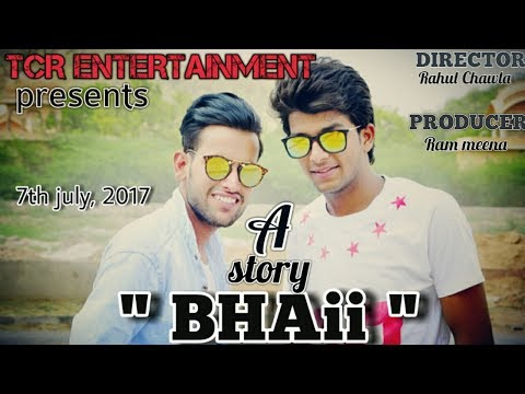 TCR ENTERTAINMENT || A STORY BHAII || RAM MEENA || RAHUL CHAWLA ||