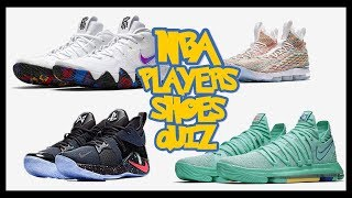 GUESS THE NBA PLAYER BY HIS SNEAKERS QUIZ