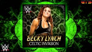 "2014: Becky Lynch - WWE Theme Song - ""Celtic Invasion"" [Download] [HD]"