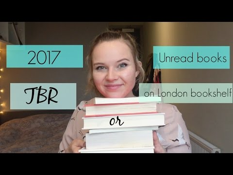 TBR 2017 | Unread Books | London Bookshelf