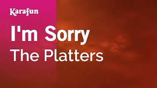 Karaoke I'm Sorry - The Platters *