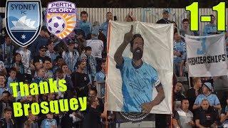 SYDNEY FC VS PERTH GLORY 1-0   COVE VLOG   ALEX BROSQUES LAST HOME GAME
