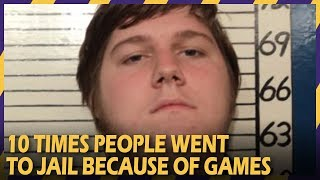 Top 10 Times People Went to Jail Because of Games | Crimes Inspired by Video Games