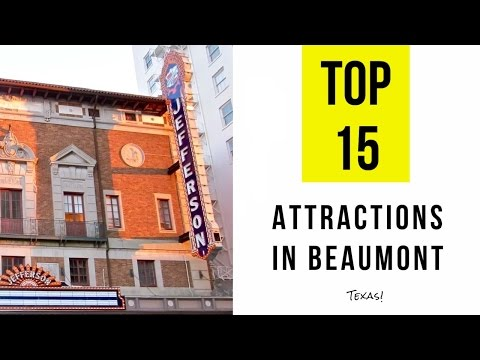 Top 15. Best Tourist Attractions in Beaumont - Texas