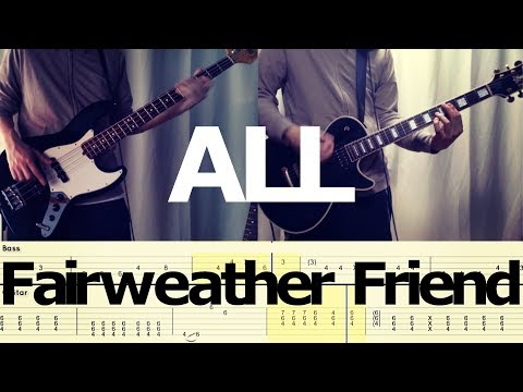 ALL - Fairweather Friend (Guitar & Bass Cover) with TAB