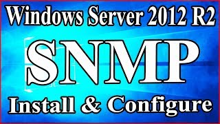SNMP and WMI Install and Configure on Windows Server 2012 R2 : SNMP & WMI on Windows Server 2012 R2