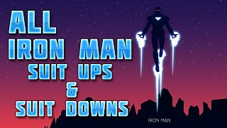 Repeat youtube video All Iron Man Suit Ups & Suit Downs