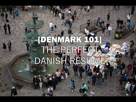 Denmark 101 - Creating a Danish Resume - Ep. 39