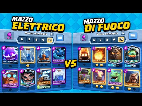 Deck di FUOCO vs Deck ELETTRICO! Chi è più Forte? Clash Royale ITA!
