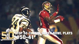 Top 50 Clutch Super Bowl Moments #50-41   NFL