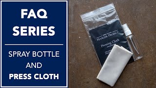 Essential Travel Items: Spray Bottle And Press Cloth | FAQ | Kirby Allison