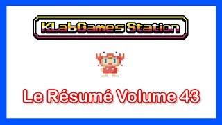 KLab Games Station : Le Résumé Volume 43